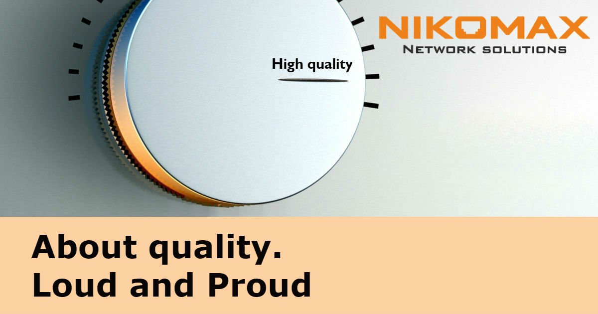 Factories that produce NIKOMAX products, or Quality goes first