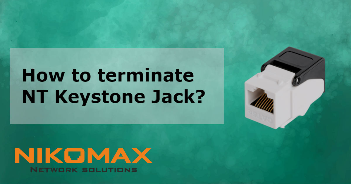 New video on Keystone Jacks termination